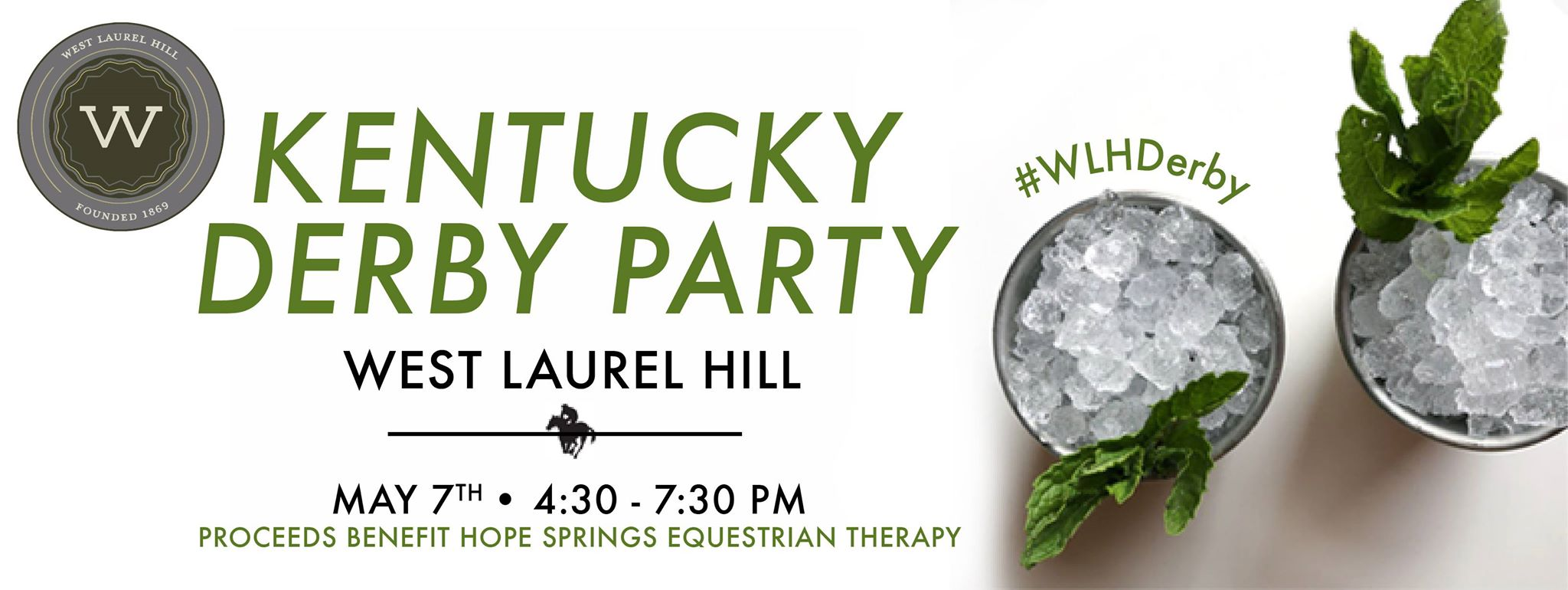 The 2016 Kentucky Derby Party at West Laurel Hill