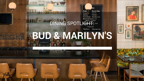 Dining Spotlight: Bud & Marilyn's