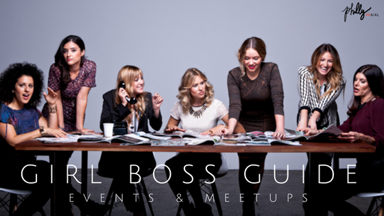 Girl Boss Guide: Events & Meetups