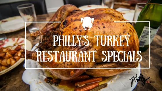 philly-turkey-restaurant-specials-3