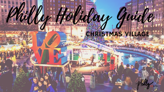 philly holiday guide christmas village